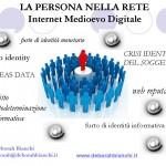 WEB IDENTITI INTERNET E IL DANNO ALLA PERSONA D Bianchi Convegno SIENA 13 marzo 2013